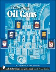 Cover of: Collecting Oil Cans | W. Clark Miller