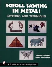 Cover of: Scroll Sawing in Metal (A Schiffer Book for Metalworkers)