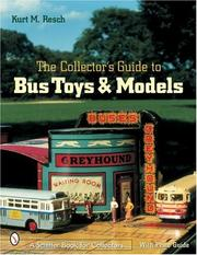 Cover of: The Collector's Guide to Bus Toys And Models
