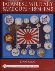 Cover of: Japanese Military Sake Cups 1894-1945