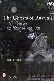 Cover of: Ghosts of Austin, Texas | Fiona Broome