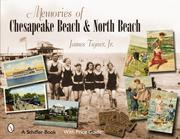 Cover of: Memories of Chesapeake Beach & North Beach, Maryland | James, Jr. Tigner