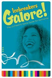 Cover of: Icebreakers Galore! | Jill Wuellner