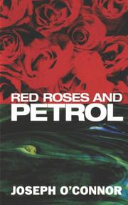 Cover of: Red roses and petrol | Joseph O