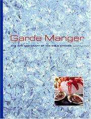 Cover of: Garde Manger | Culinary Institute of America.