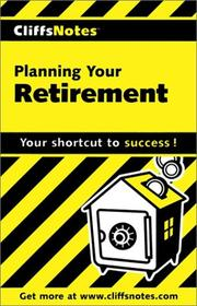 Cover of: Planning Your Retirement (Cliffs Notes) | G. Michael Perry