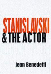 Cover of: Stanislavski and the Actor