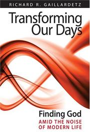 Cover of: Transforming our days