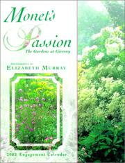 Monets Passion the Garden at Giverny 2002 Calendar