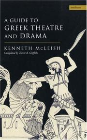 Cover of: A guide to Greek theatre and drama | Kenneth McLeish