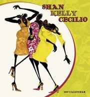 Cover of: Shan Kelly Cecilio 2007 Calendar |