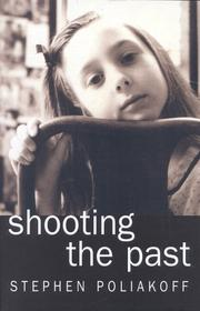 Cover of: Shooting the past