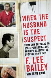 Cover of: When the Husband is the Suspect | F. Lee Bailey, Jean Rabe