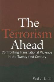 Cover of: The Terrorism Ahead | Paul J. Smith