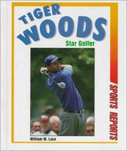 Cover of: Tiger Woods | William W. Lace