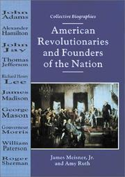 Cover of: American Revolutionaries and Founders of the Nation (Collective Biographies) | James, Jr. Meisner