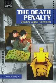 Cover of: The Death Penalty: Debating Capital Punishment (Issues in Focus)