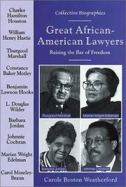 Cover of: Great African-American Lawyers: Raising the Bar of Freedom (Collective Biographies)