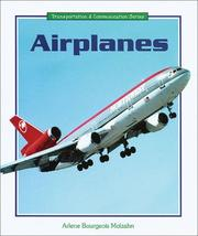 Cover of: Airplanes | Arlene Bourgeois Molzahn