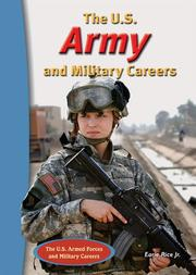 Cover of: The U.S. Army and Military Careers (The U.S. Armed Forces and Military Careers)