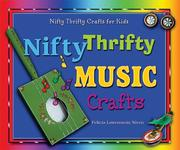 Cover of: Nifty Thrifty Music Crafts (Nifty Thrifty Crafts for Kids)