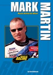 Cover of: Mark Martin: Master Behind the Wheel (Heroes of Racing)