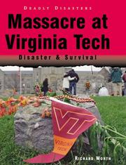 Massacre at Virginia Tech by Richard Worth