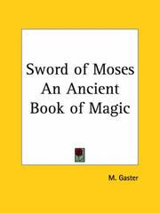 Cover of: Sword of Moses An Ancient Book of Magic | M. Gaster
