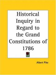 Cover of: Historical Inquiry in Regard to the Grand Constitutions of 1786