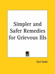 Cover of: Simpler and Safer Remedies for Grievous Ills