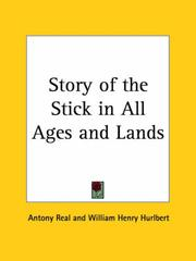 Cover of: Story of the Stick in All Ages and Lands