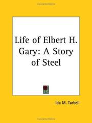 Cover of: The life of Elbert H. Gary