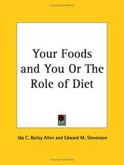 Cover of: Your Foods and You or The Role of Diet