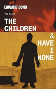 "Cover of: The ""Children and Have I None"""