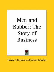 Cover of: Men and Rubber | Harvey S. Firestone