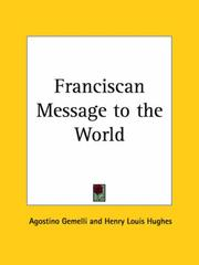 Cover of: Franciscan Message to the World | Agostino Gemelli