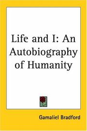 Cover of: Life and I: An Autobiography of Humanity