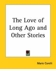 Cover of: The Love Of Long Ago And Other Stories
