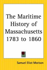 Cover of: The Maritime History Of Massachusetts 1783 To 1860