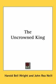 Cover of: The Uncrowned King | Harold Bell Wright