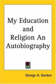 Cover of: My Education And Religion an Autobiography
