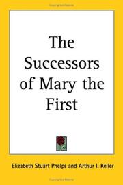Cover of: The Successors of Mary the First | Elizabeth Stuart Phelps