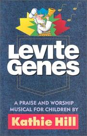 Cover of: Levite Genes A Praise and Worship Musical for Children |