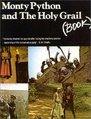 Cover of: Monty Python & The Holy Grail Screenplay | Graham Chapman