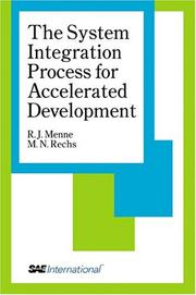 The System Integration Process for Accelerated Development [R-319]