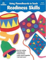 Cover of: Using Flannelboards to Teach Readiness Skills | Judy/Instructo