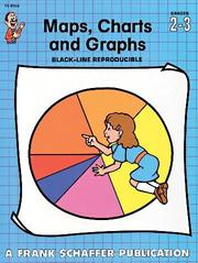 Cover of: Maps, Charts and Graphs, Grades 2 to 3 | Linda Scher