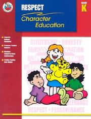 Cover of: Respect Grade K (Character Education (School Specialty))