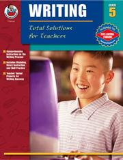 Cover of: Total Solutions for Teachers Writing, Grade 5 | Q. L. Pearce