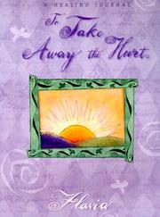 Cover of: To take away the hurt